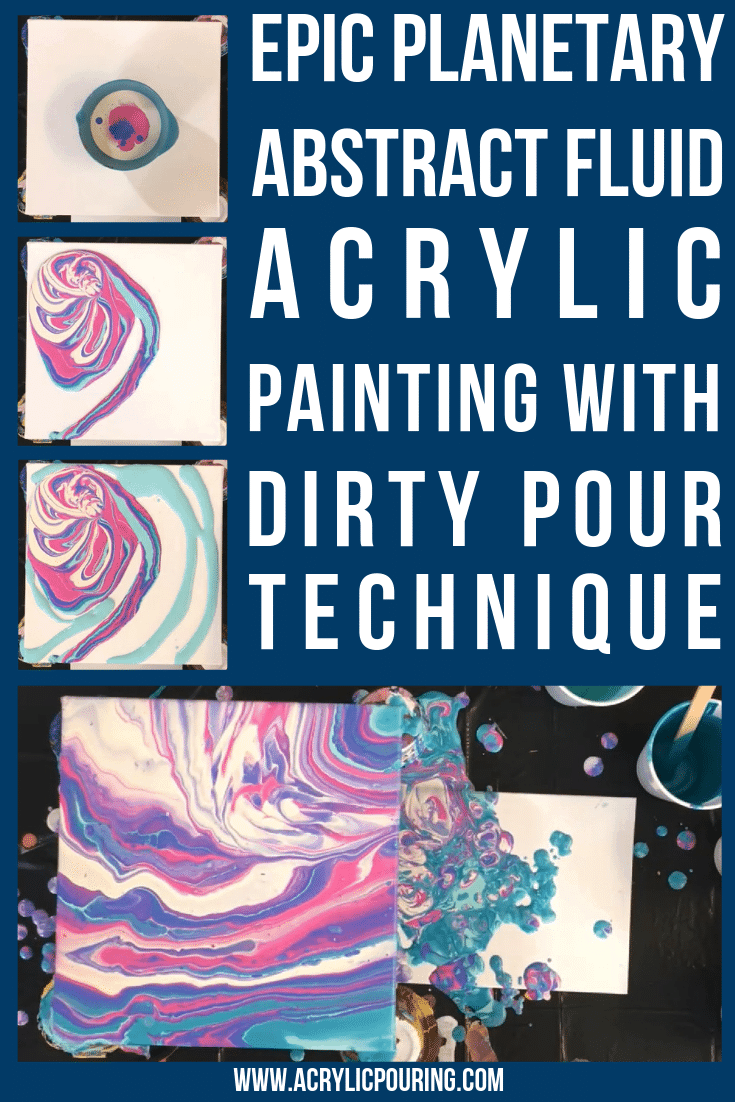 Epic Planetary Abstract Fluid Acrylic Painting With Dirty Pour Technique
