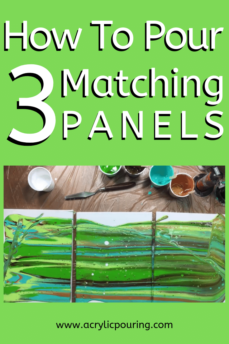 How to Pour 3 Matching Panels