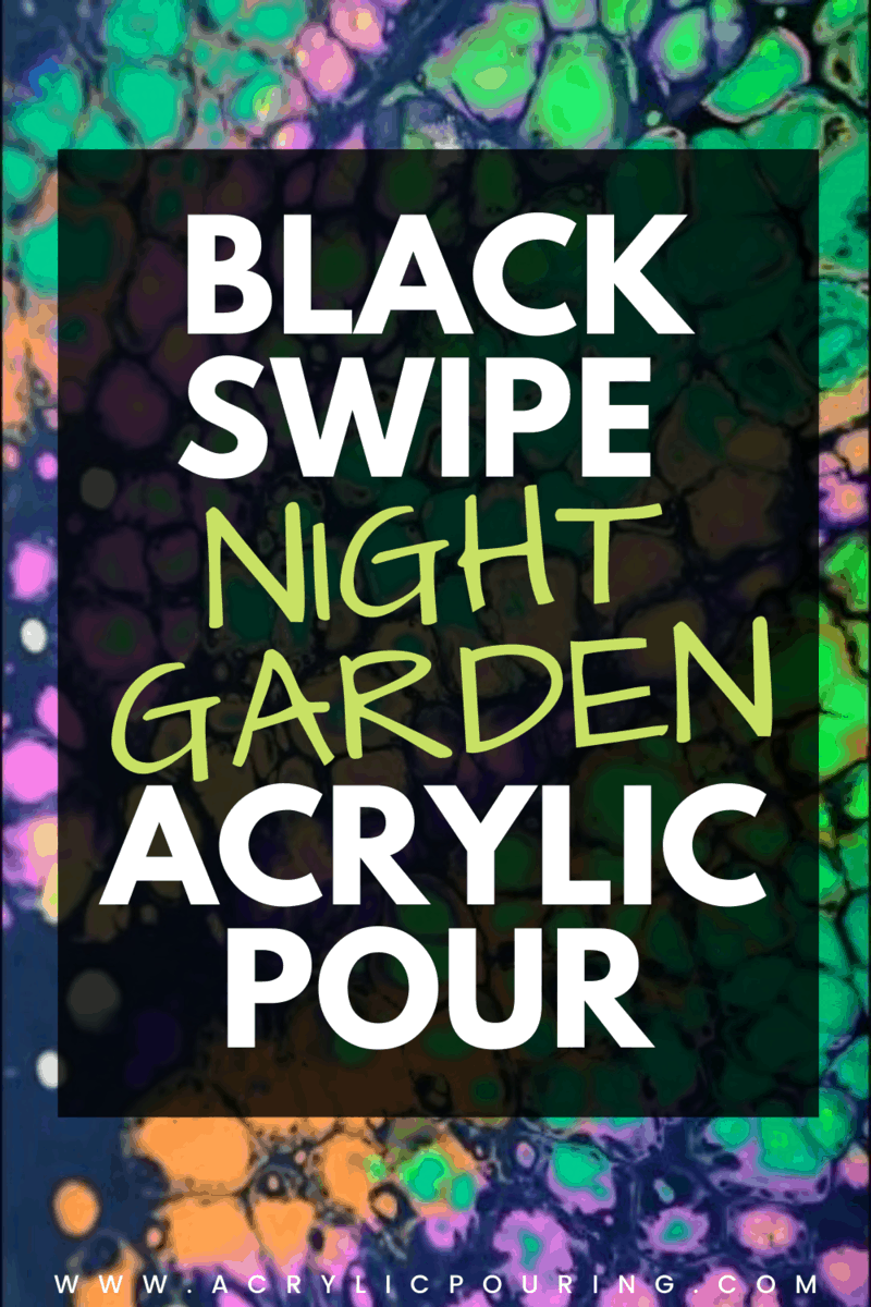 Black Swipe Night Garden Acrylic Pour