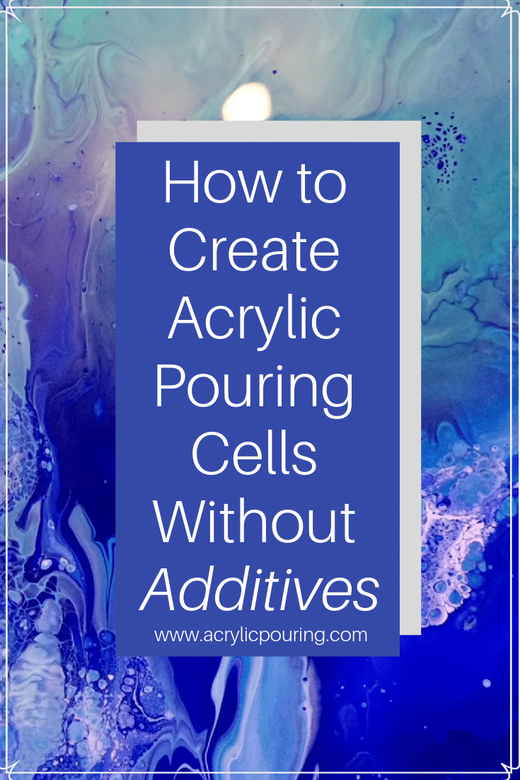 Create those perfect cells in acrylic pouring without using any additives.