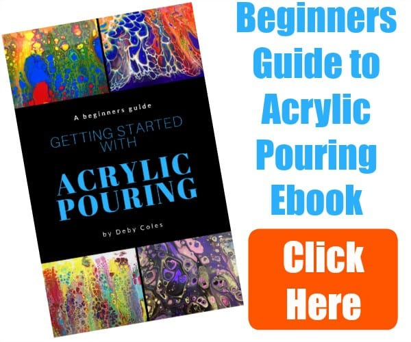 Getting Started with Acrylic Pouring Ebook. How to pour acrylic paints for beginners.