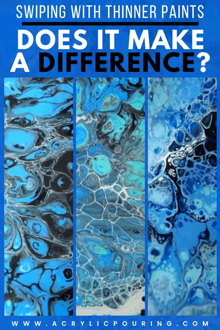 Swiping with Thinner Paints – Does It Make a Difference?