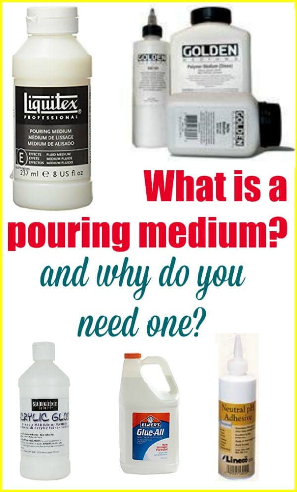What is a pouring medium and why do you need one Which one is better than the others to use in acrylic pour paintings