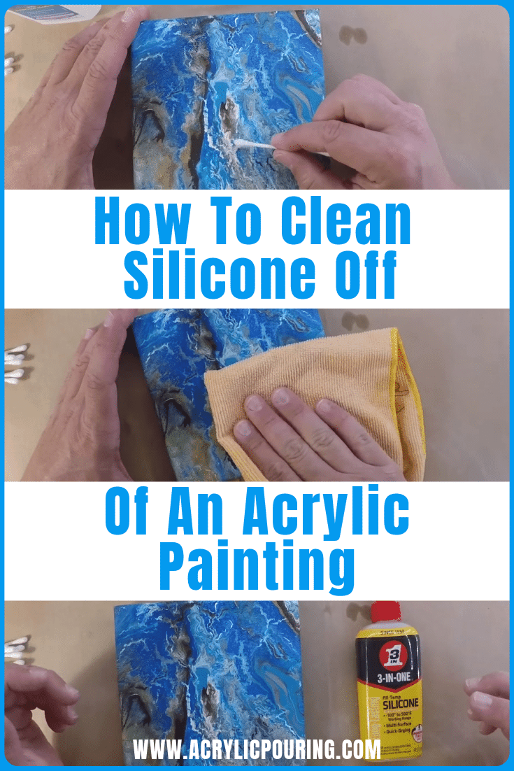 How to Clean Silicone off of an Acrylic Painting