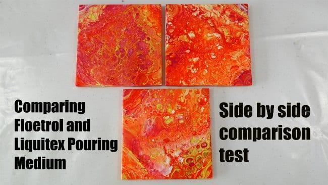 Liquitex Pouring Medium Vs Floetrol Side By Side Test
