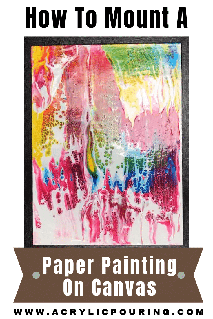 How to Mount a Paper Painting on Canvas