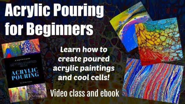 Acrylic pouring for beginners - full video class for everything yo uneed to know to get started with fluid acrylics