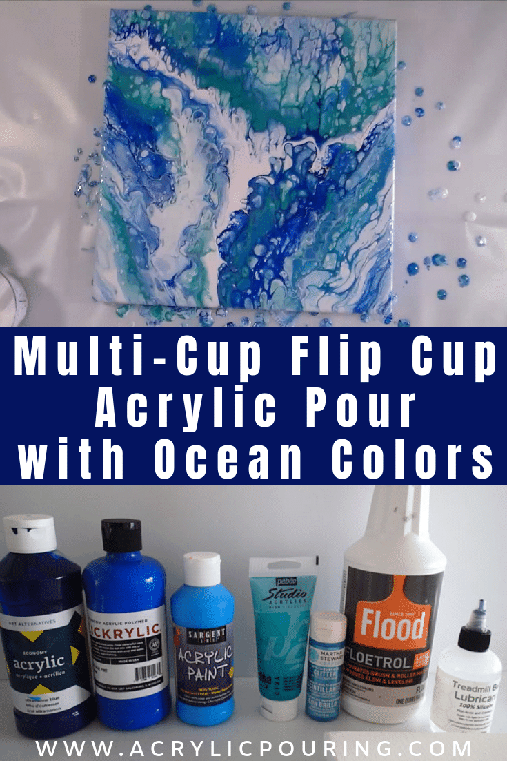 Multi-Cup Flip Cup Acrylic Pour with Ocean Colors