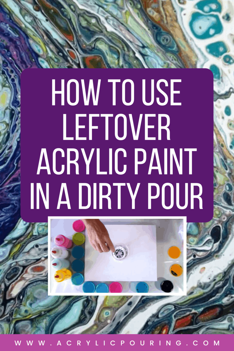 Leftover acrylic paint still can make a masterpiece with the right technique. Learn how to do dirty pour with leftover paints. #acrylicpouring #leftoverpaints #dirtypour #pouringtechnique