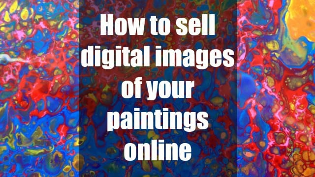 How to sell digital images of your art and paintings online. A step by step video tutorial shows you how to format and list your files