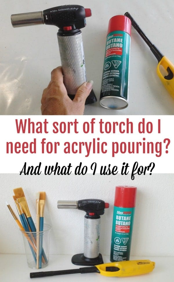 Using a torch in acrylic pouring. Which torch should I buy for acrylic pouring, what features does it need and how do I refill it