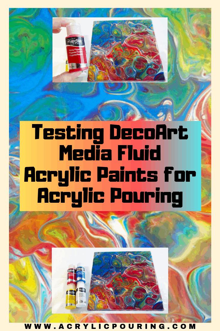 Testing DecoArt Media Fluid Acrylic Paints for Acrylic Pouring