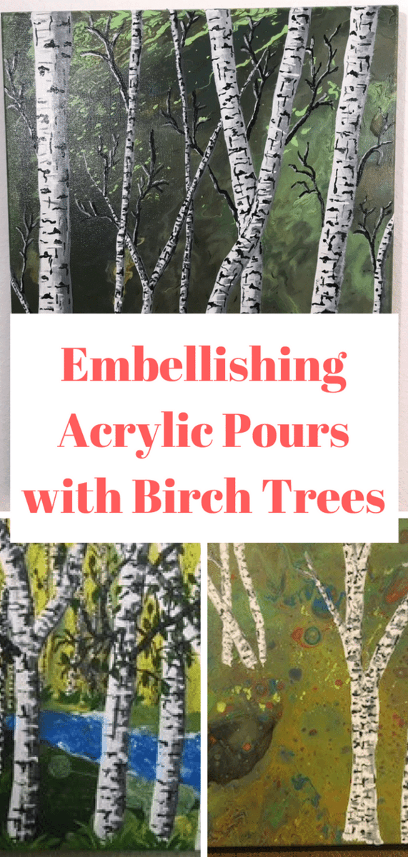 Embellish Any Acrylic Pour With Easy Painted Birch Trees