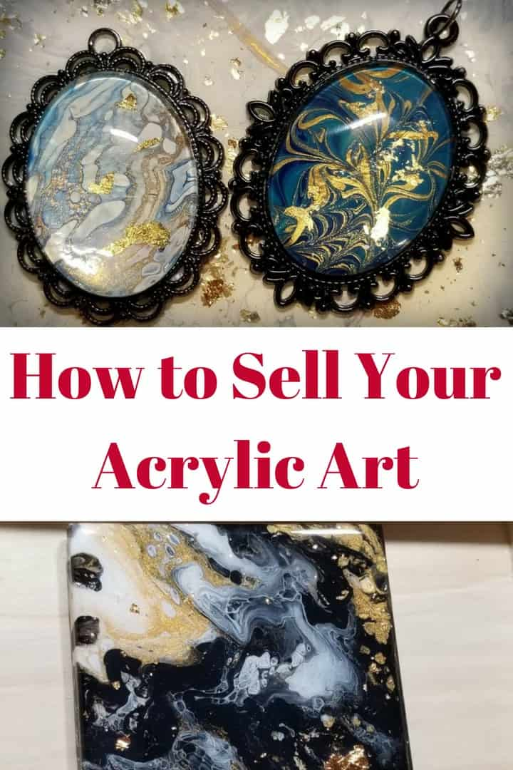 How to Sell Your Acrylic Art
