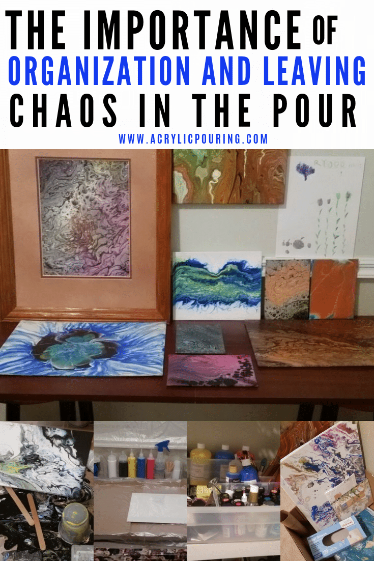 The Importance of Organization and Leaving the Chaos in the Pour