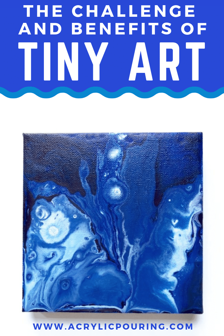 Learn more about the challenge and benefits of making tiny art. Try something new and dare yourself to create much smaller paintings.