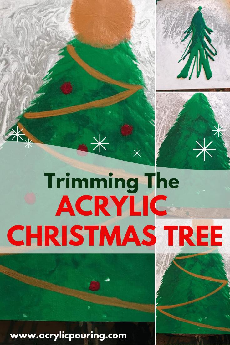 Trimming The Acrylic Christmas Tree