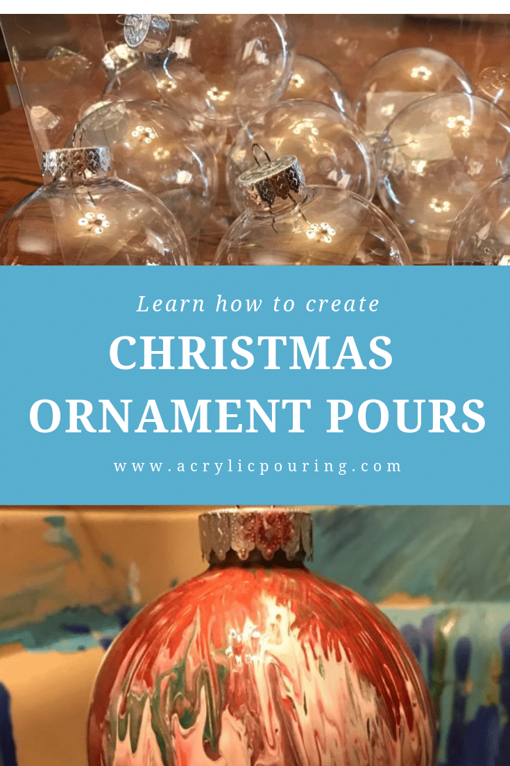 Home Decor Pour: Creating Christmas Ornaments