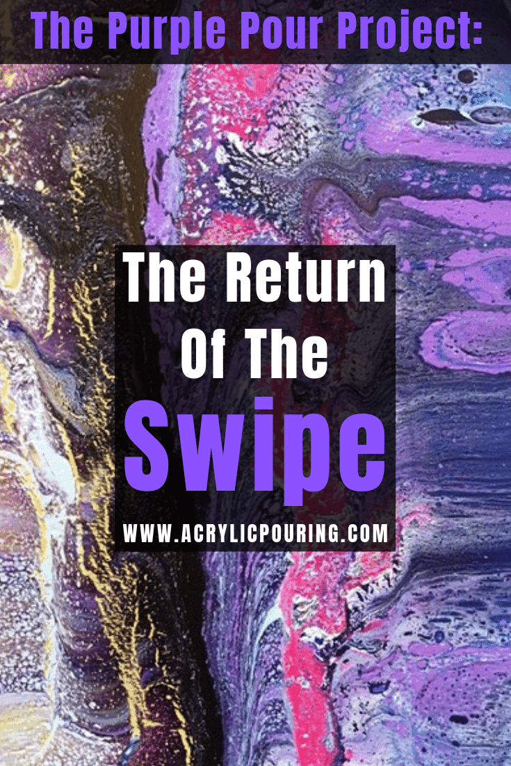 The Purple Pour Project: The Return of The Swipe