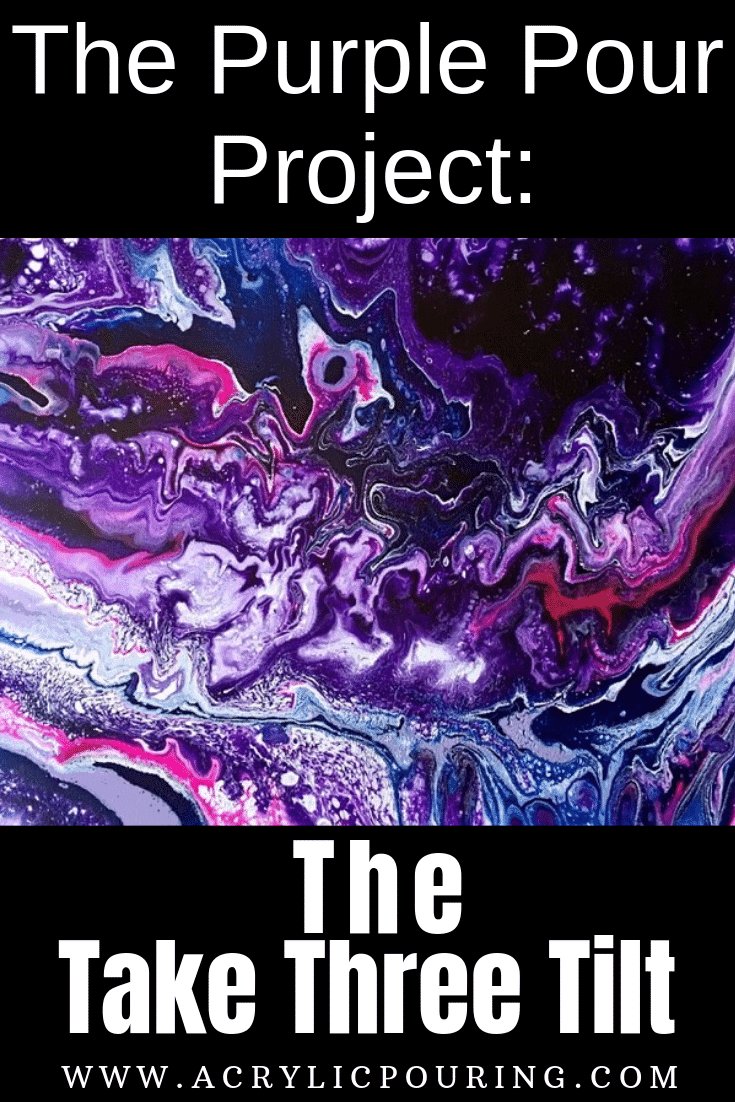 The Purple Pour Project: The Take Three Tilt