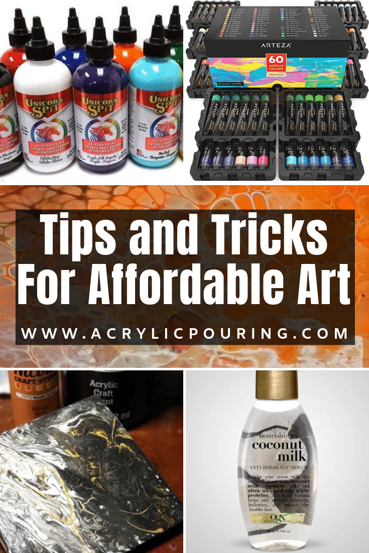 You don't have to break the bank to get started in doing your first acrylic pouring project. Check out these tips and tricks for an affordable art! #art #artonabudget #affordableart #acrylicpour #acrylicpouringtips