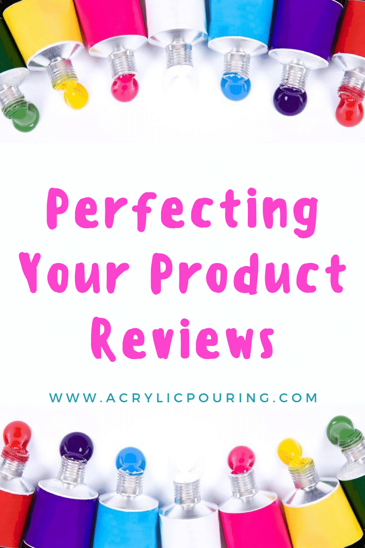 Perfecting Your Product Reviews