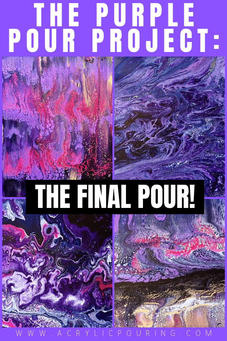 The Purple Pour Project: The Final Pour!