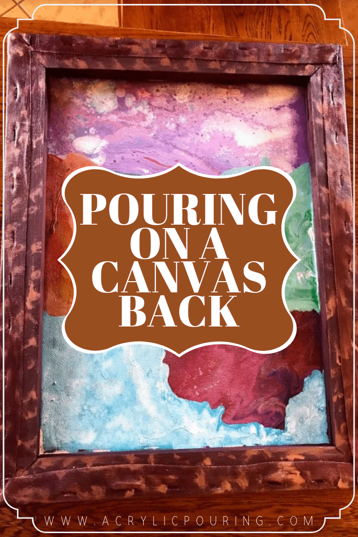 Pros for Pouring on a Canvas Back