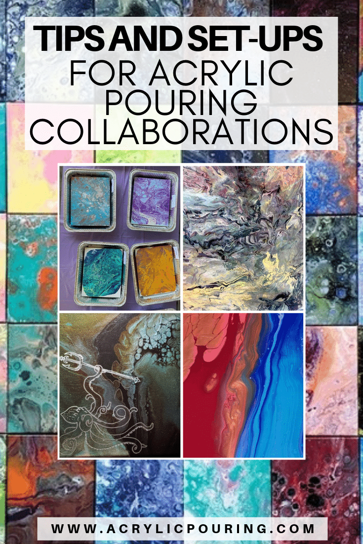 Tips and Set-Ups for Acrylic Pouring Collaborations