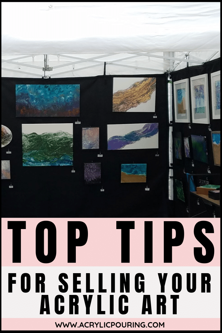 Top Tips For Selling Your Acrylic Art