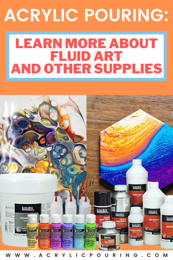 Learn everything about acrylic pouring with tutorials. #acrylicpouring #tutorials #recipes #acrylicsupplies #acrylics #acrylicpouringproducts #fluidart #fluidpainting #paintingtips