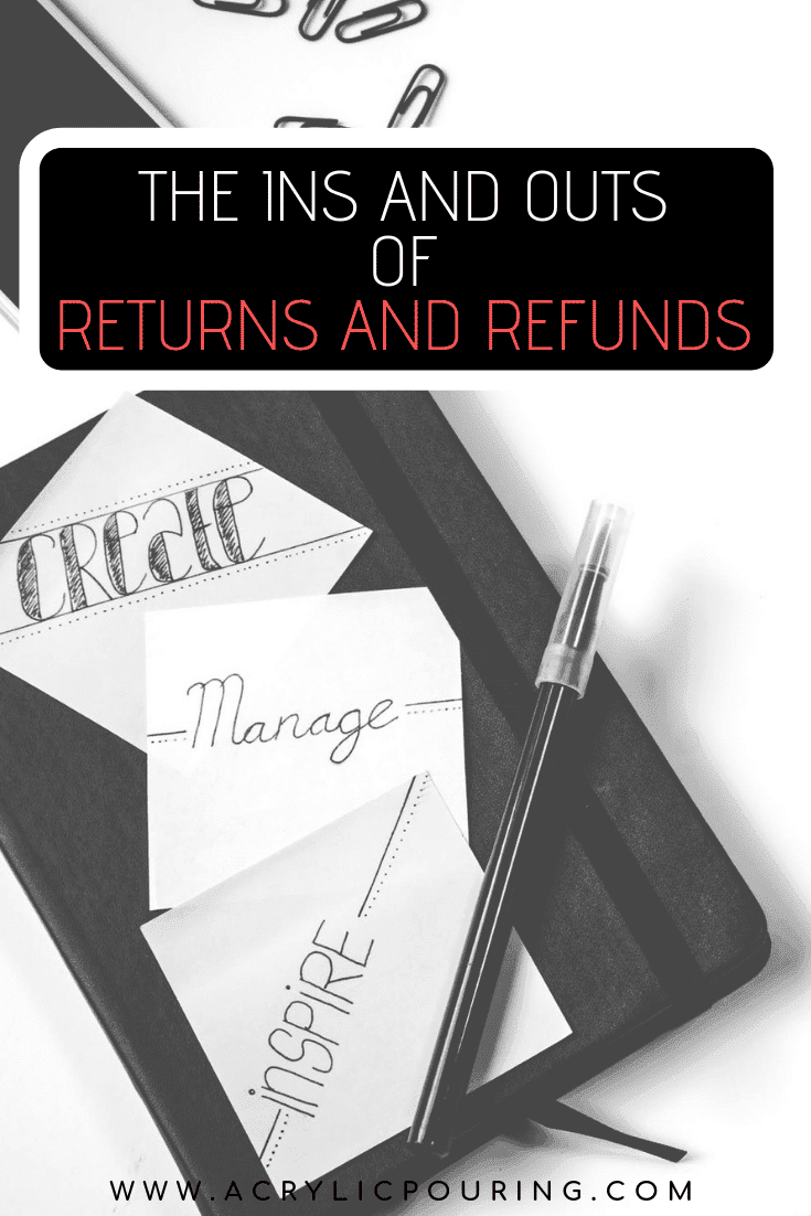 The Ins and Outs of Returns and Refunds