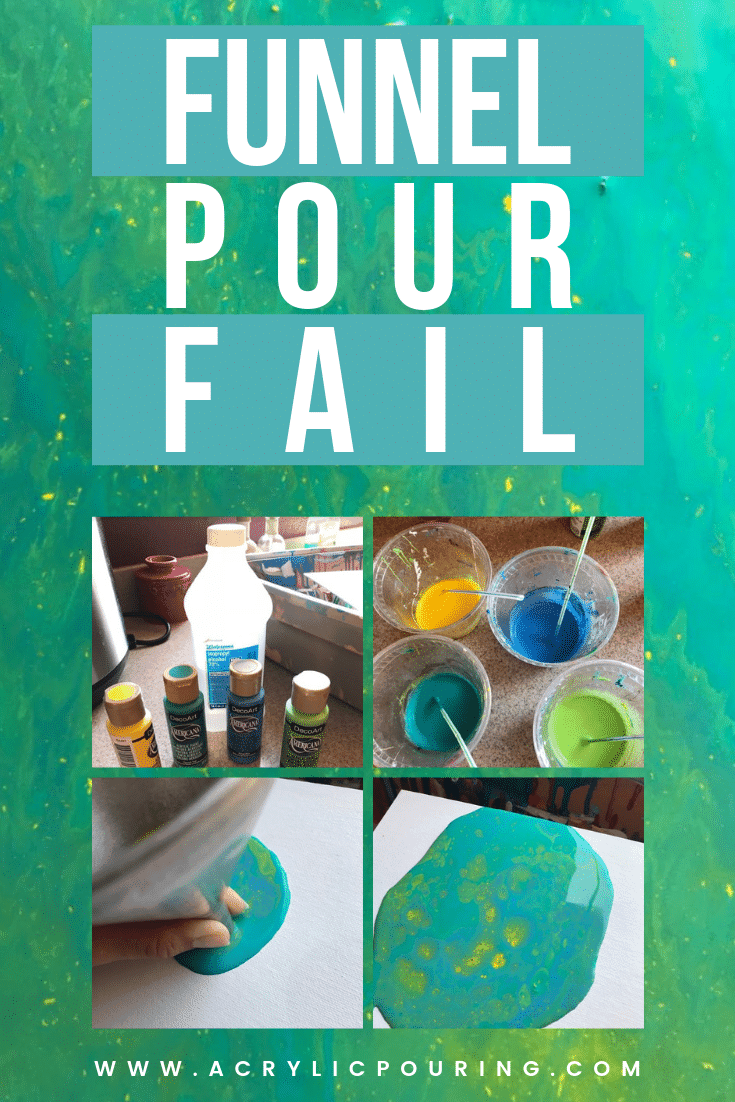 Acrylic Painting Funnel Pour Fail