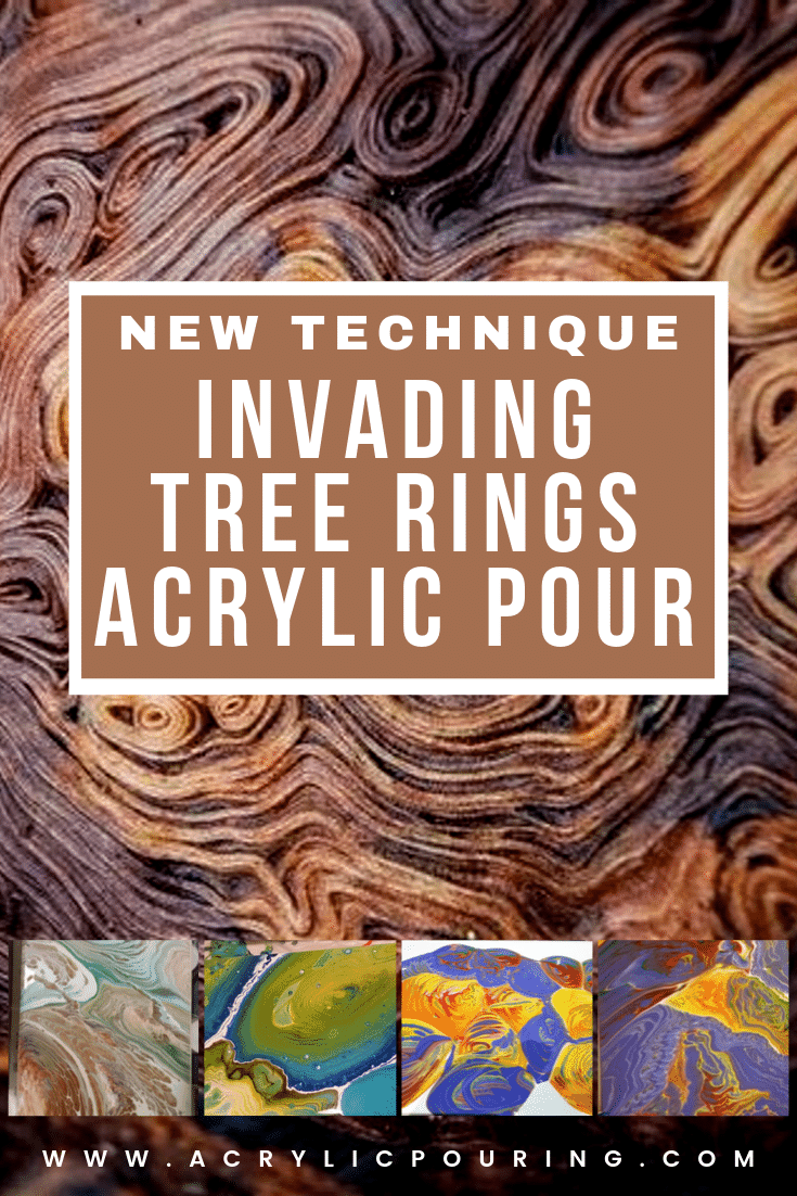 New Technique: Invading Tree Ring Acrylic Pouring