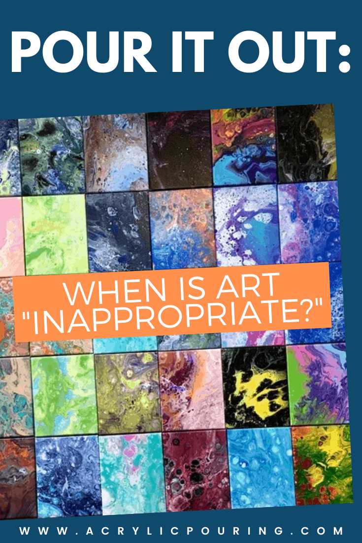 """Pour it Out: When is Art """"Inappropriate?"""""""