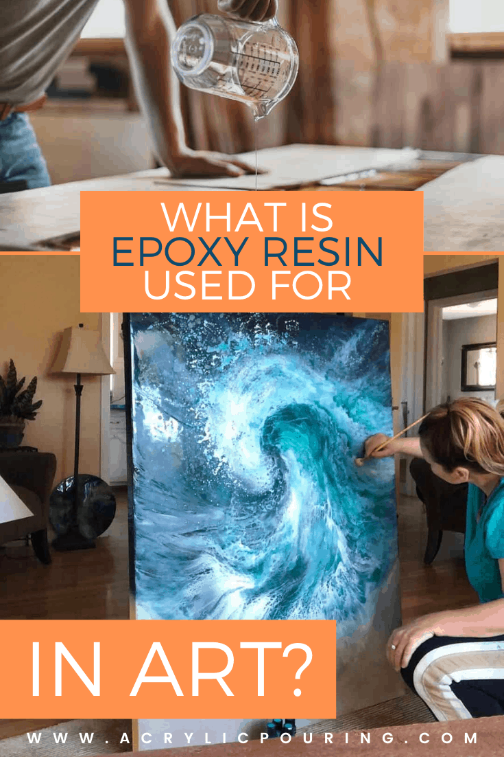 What Is Epoxy Resin Used for in Art?