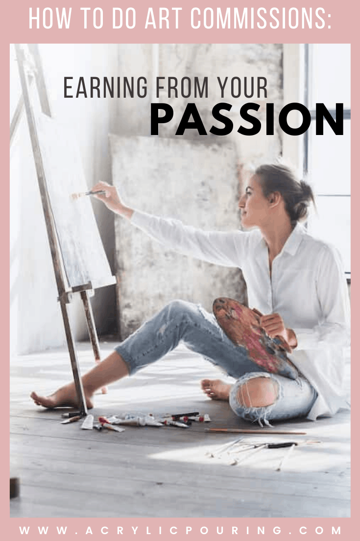 How to Do Art Commissions: Earning From Your Passion