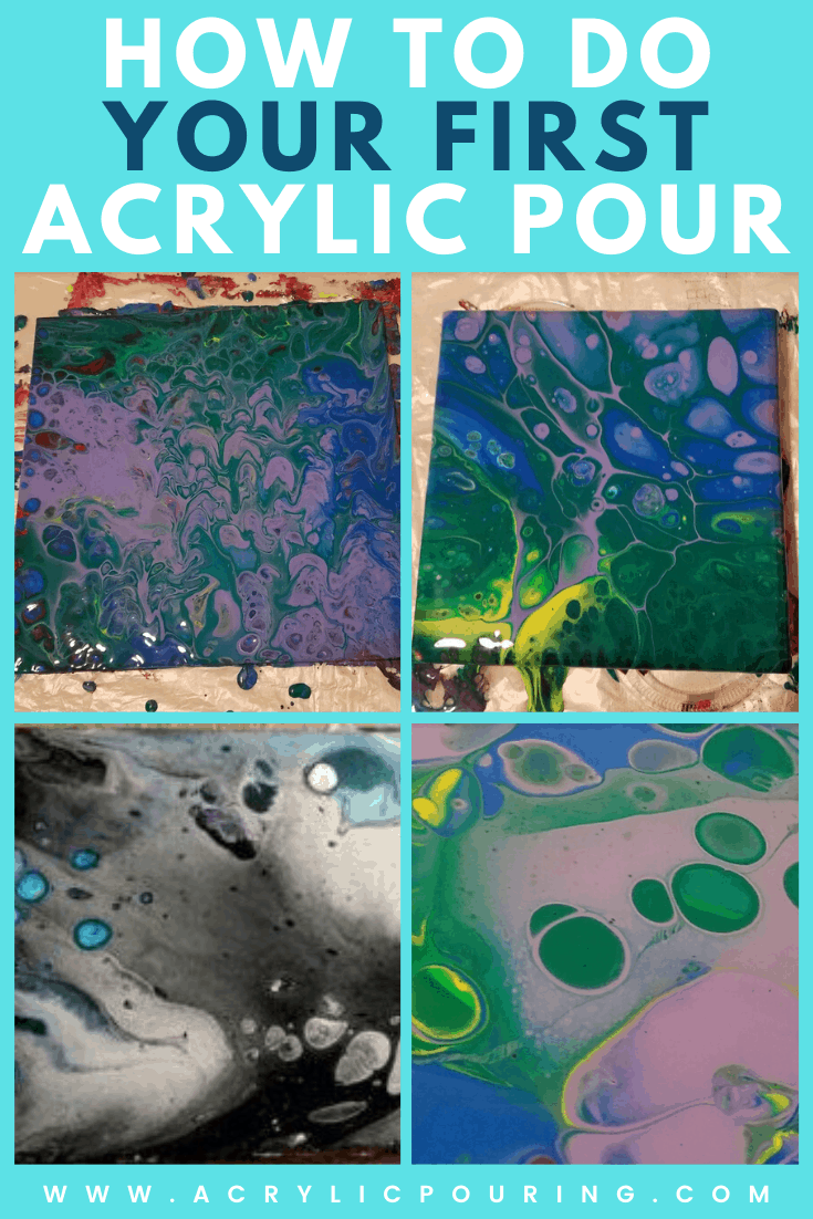 How to do Your First Acrylic Pour - Step By Step Guide