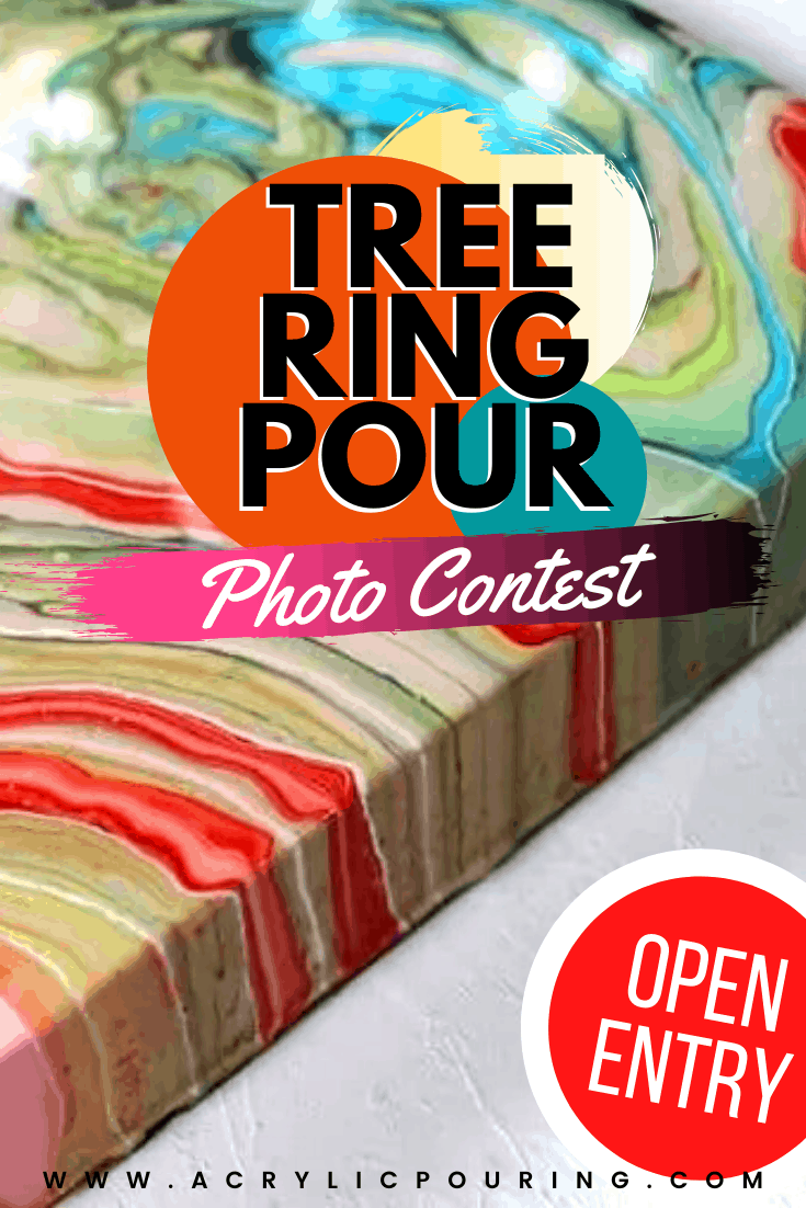 Enter our tree ring acrylic pouring photo contest! All entries welcome from fluid artists, pour painters, just make sure to use the tree ring technique. Click for rules and for some helpful tree ring pour tips! #treering #acrylicpouring #paintpouring #liquidart #fluidart