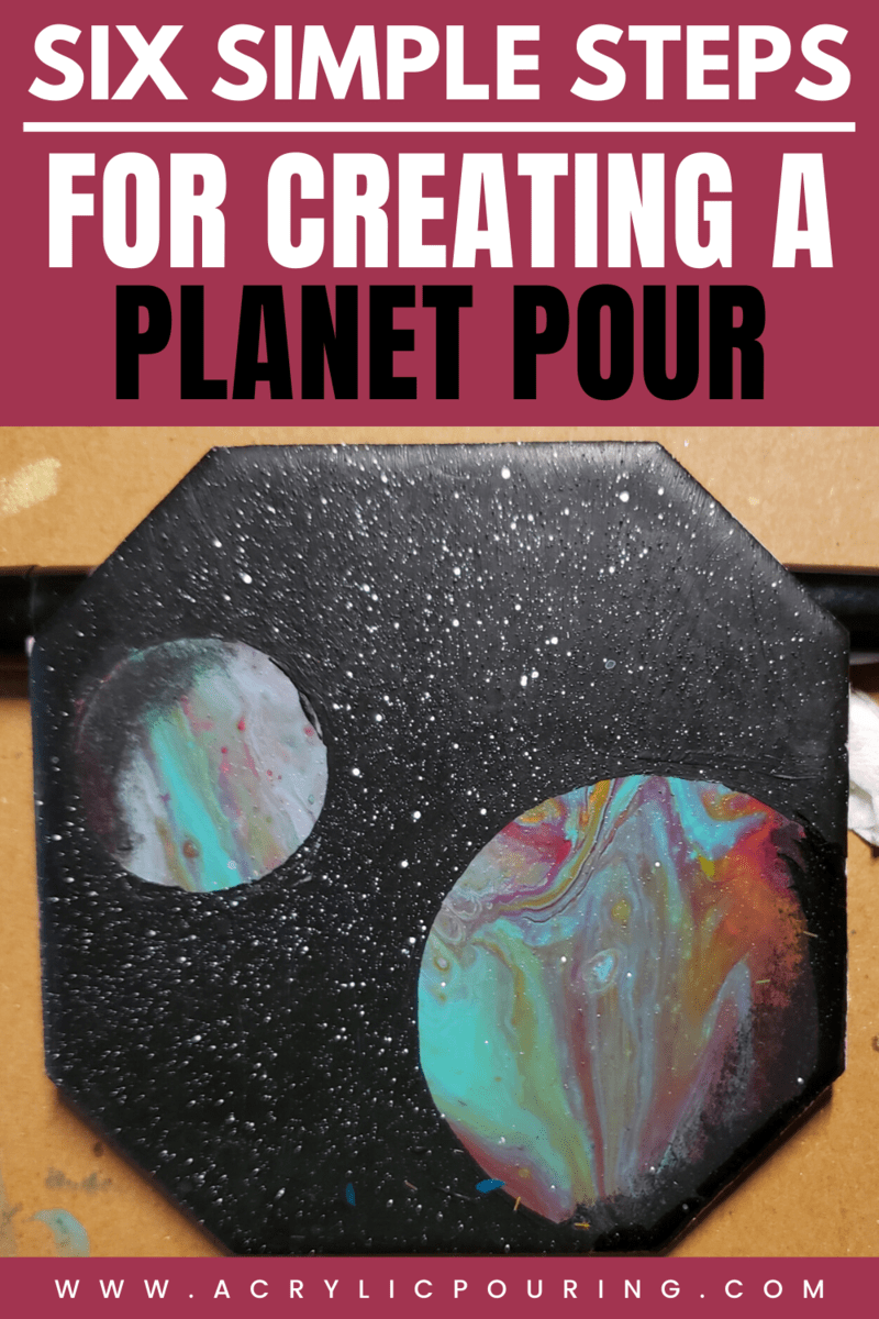 Six Simple Steps for Creating a Planet Pour