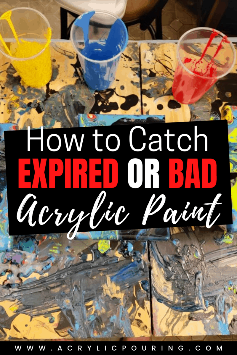 How to Catch Expired or Bad Acrylic Paint