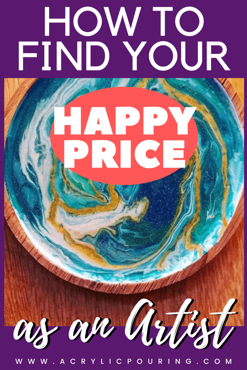 "How to Find Your ""Happy Price"" as an Artist"