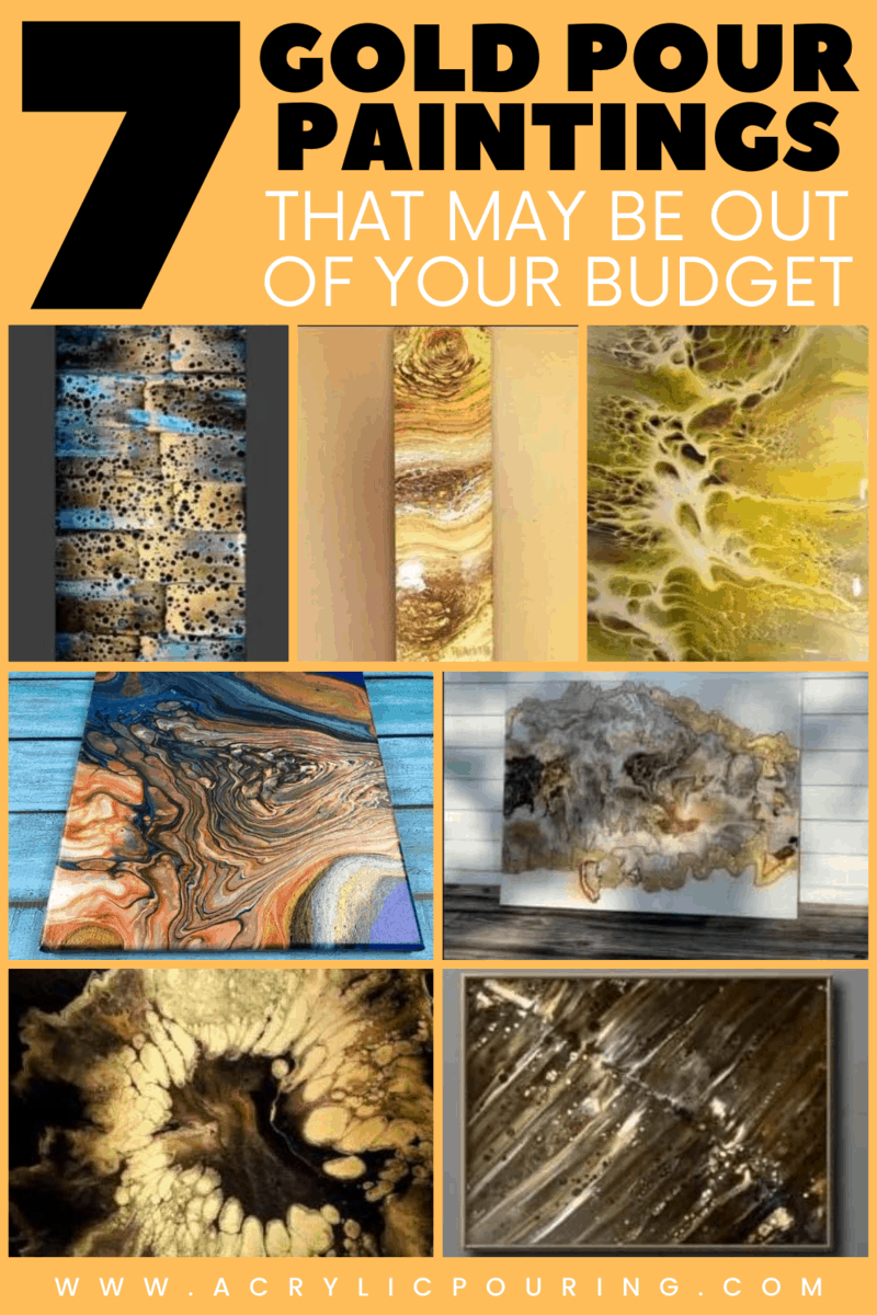 7 Gold Pour Paintings That May Be Out of Your Budget