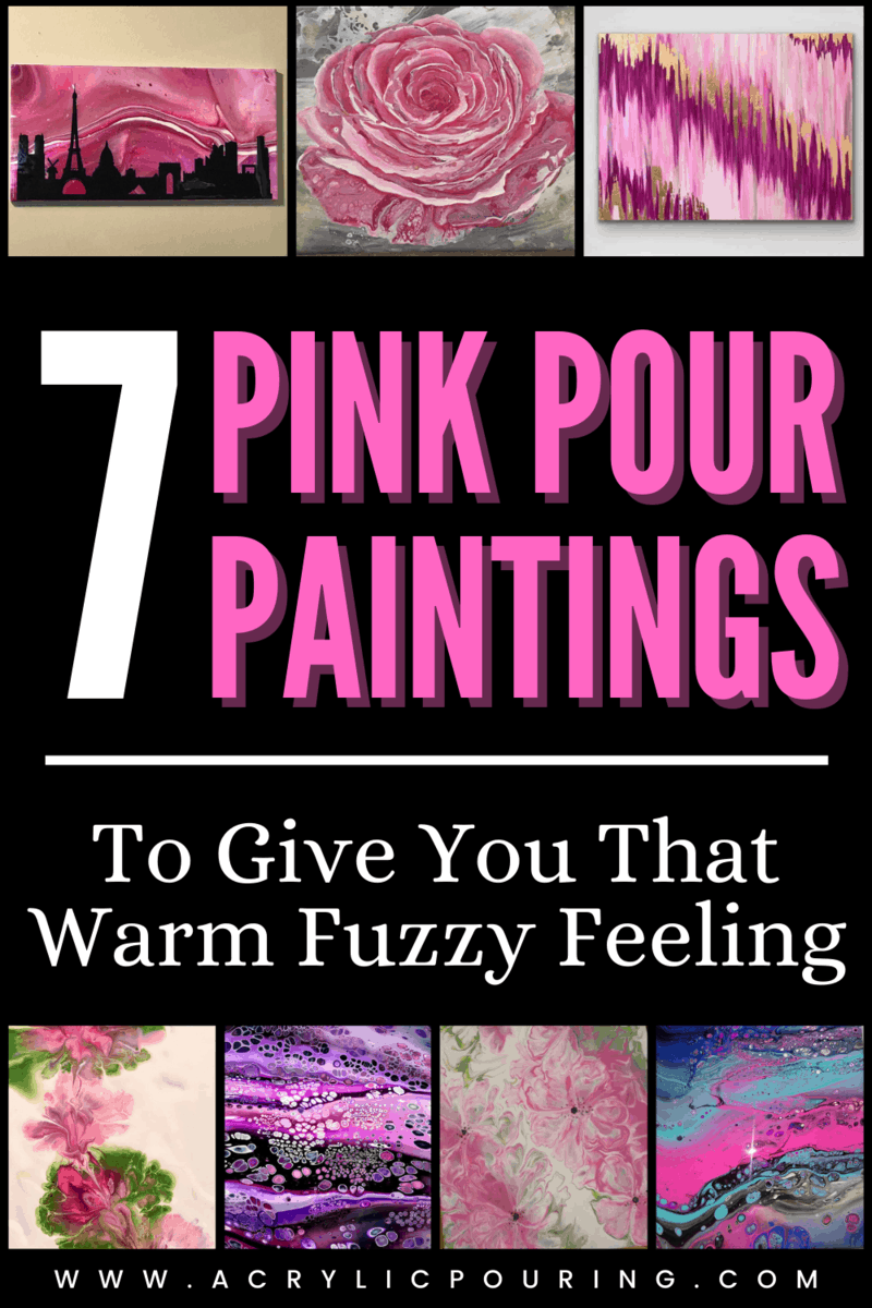 7 Pink Pour Paintings To Give You That Warm Fuzzy Feeling
