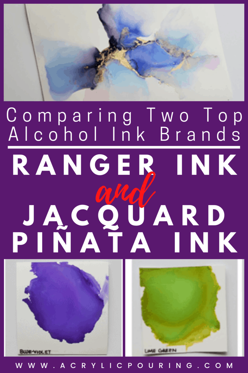 Comparing Two Top Alcohol Ink Brands: Ranger Ink and Jacquard Piñata Ink